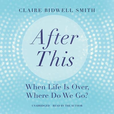 After This by Claire Bidwell Smith audiobook