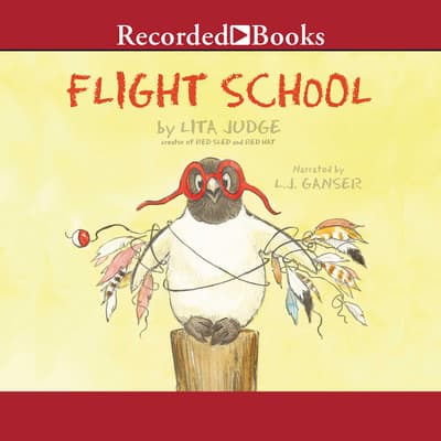 Flight School by Lita Judge audiobook