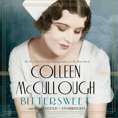 Bittersweet by Colleen McCullough audiobook