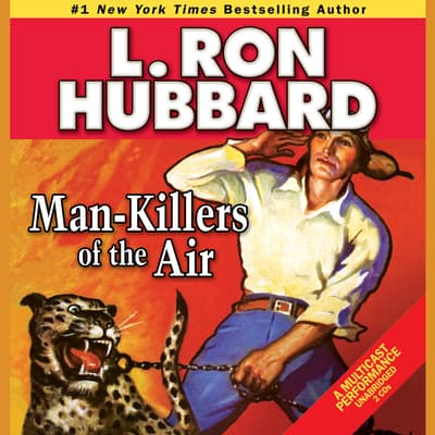 Man-Killers of the Air by L. Ron Hubbard audiobook