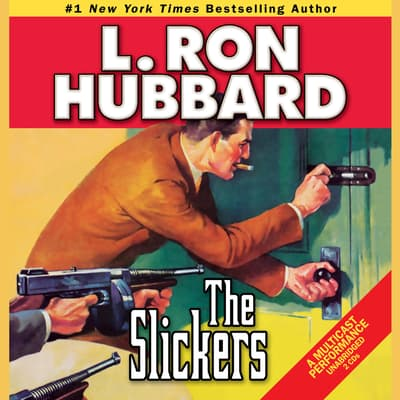 The Slickers by L. Ron Hubbard audiobook