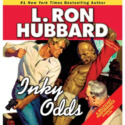 Inky Odds by L. Ron Hubbard audiobook