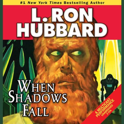 When Shadows Fall by L. Ron Hubbard audiobook