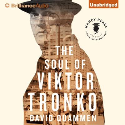 The Soul of Viktor Tronko by David Quammen audiobook