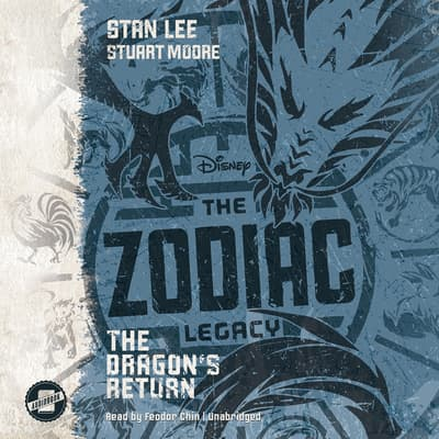 The Zodiac Legacy: The Dragon's Return by Stan Lee audiobook