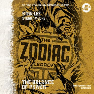 The Zodiac Legacy: Balance of Power by Stan Lee audiobook