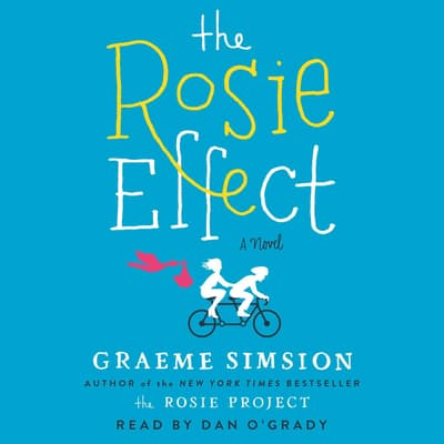 The Rosie Effect by Graeme Simsion audiobook