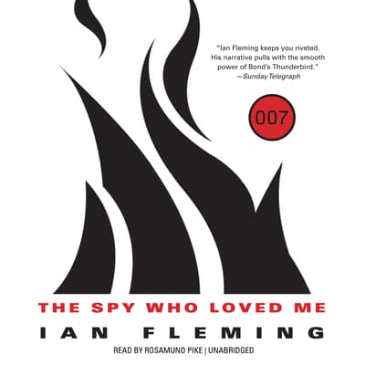 The Spy Who Loved Me  by Ian Fleming audiobook