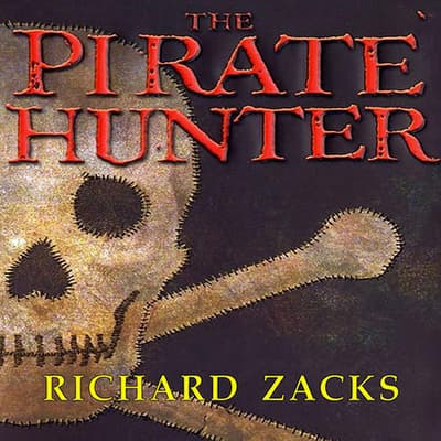 The Pirate Hunter by Richard Zacks audiobook