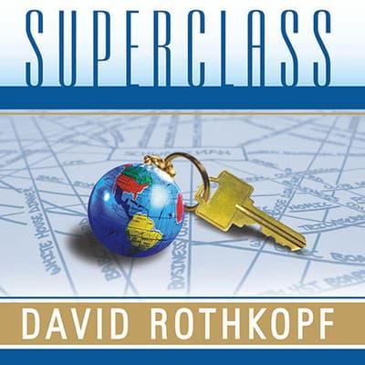 Superclass by David Rothkopf audiobook