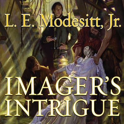Imager's Intrigue by L. E. Modesitt audiobook