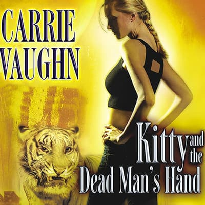 Kitty and the Dead Man's Hand by Carrie Vaughn audiobook