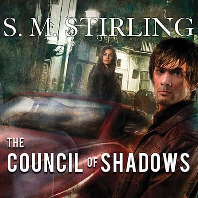 The Council of Shadows by S. M. Stirling audiobook