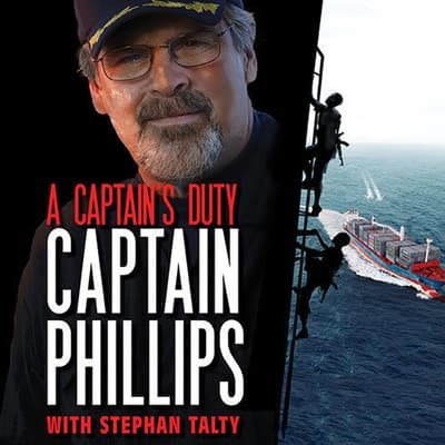 A Captain's Duty by Richard Phillips audiobook