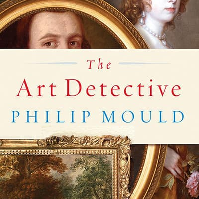 The Art Detective by Philip Mould audiobook