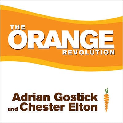 The Orange Revolution by Chester Elton audiobook