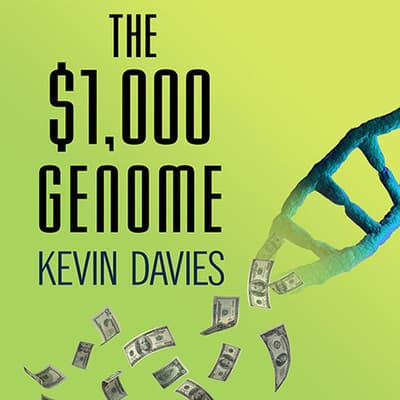 The $1,000 Genome by Kevin Davies audiobook