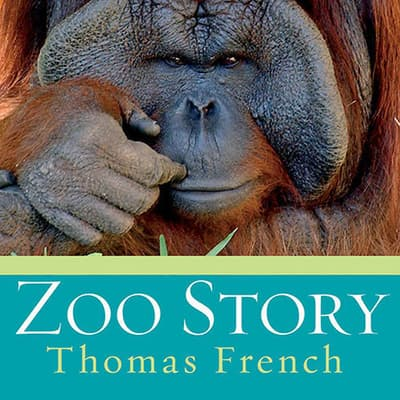 Zoo Story by Thomas French audiobook