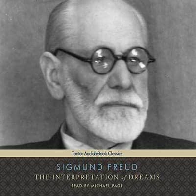 The Interpretation of Dreams by Sigmund Freud audiobook