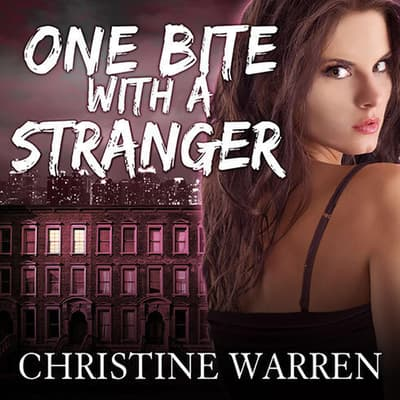One Bite With a Stranger by Christine Warren audiobook