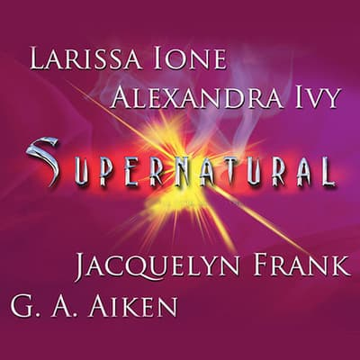 Supernatural by Larissa Ione audiobook