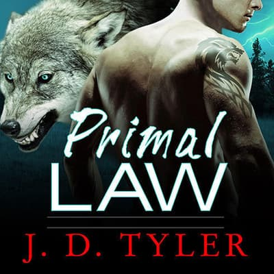 Primal Law by J. D. Tyler audiobook