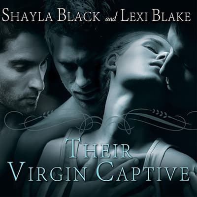 Their Virgin Captive by Shayla Black audiobook