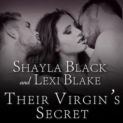 Their Virgin's Secret by Shayla Black audiobook