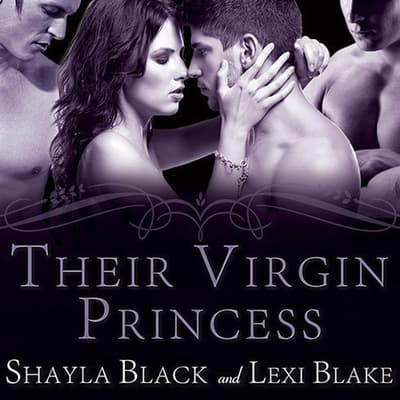 Their Virgin Princess by Shayla Black audiobook