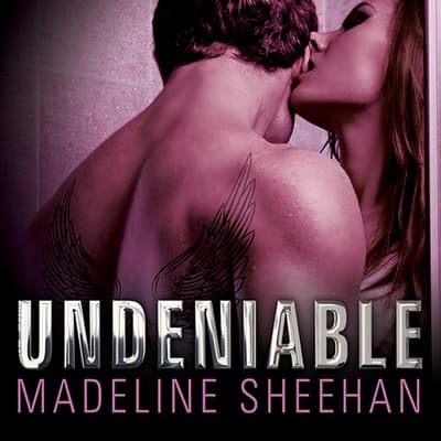 Undeniable by Madeline Sheehan audiobook