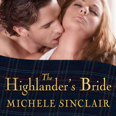 The Highlander's Bride by Michele Sinclair audiobook