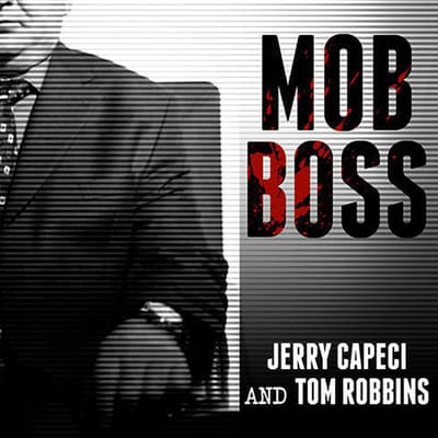 Mob Boss by Tom Robbins audiobook