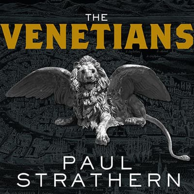 The Venetians by Paul Strathern audiobook