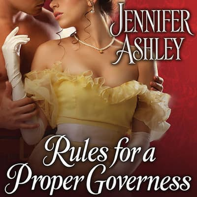 Rules for a Proper Governess by Jennifer Ashley audiobook