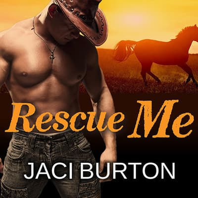 Rescue Me by Jaci Burton audiobook
