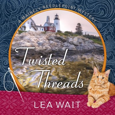 Twisted Threads by Lea Wait audiobook