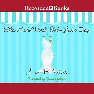 Etta Mae's Worst Bad-Luck Day by Ann B. Ross audiobook