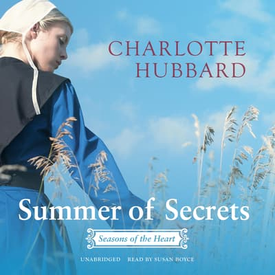 Summer of Secrets by Charlotte Hubbard audiobook