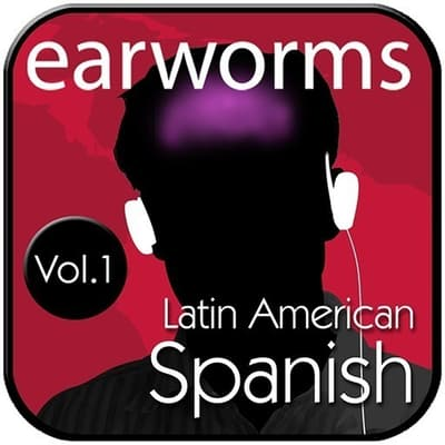 Rapid Spanish (Latin American), Vol. 1 by Earworms Learning audiobook