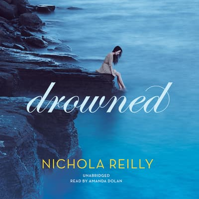 Drowned by Nichola Reilly audiobook
