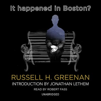 It Happened in Boston? by Russell H. Greenan audiobook