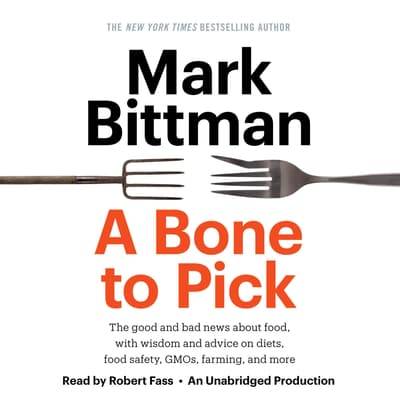 A Bone to Pick by Mark Bittman audiobook