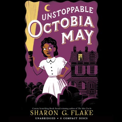 Unstoppable Octobia May by Sharon G. Flake audiobook