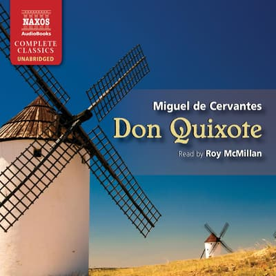 Don Quixote by Miguel de Cervantes audiobook
