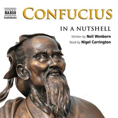 Confucius – In a Nutshell by Neil Wenborn audiobook