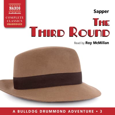 The Third Round by H. C. McNeile audiobook