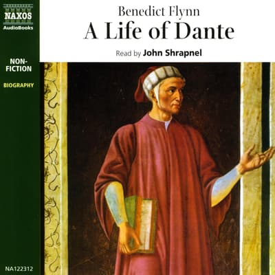 A Life of Dante by Benedict Flynn audiobook