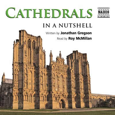 Cathedrals – In a Nutshell by Jonathan Gregson audiobook