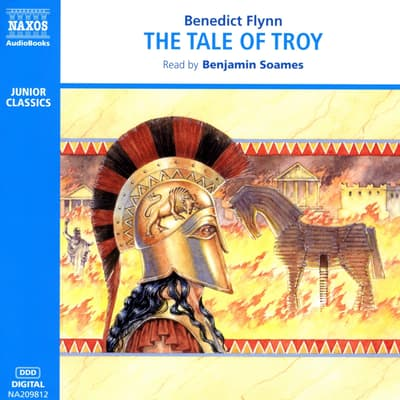 The Tale of Troy by Benedict Flynn audiobook