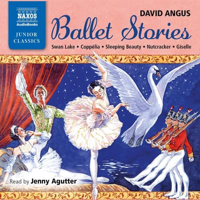 Ballet Stories by David Angus audiobook